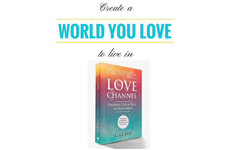 The Love Channel: Finding Your Way to Happiness