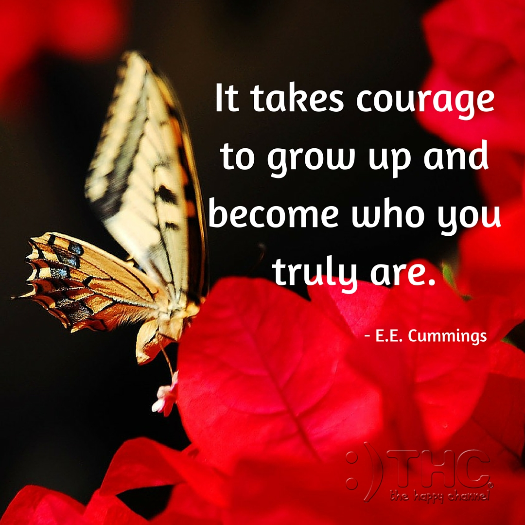 it takes courage But again, it takes courage it takes courage to see what others don't or do what  others won't it takes courage to push forward when pushed.