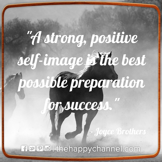 A Strong, Positive Self-Image…