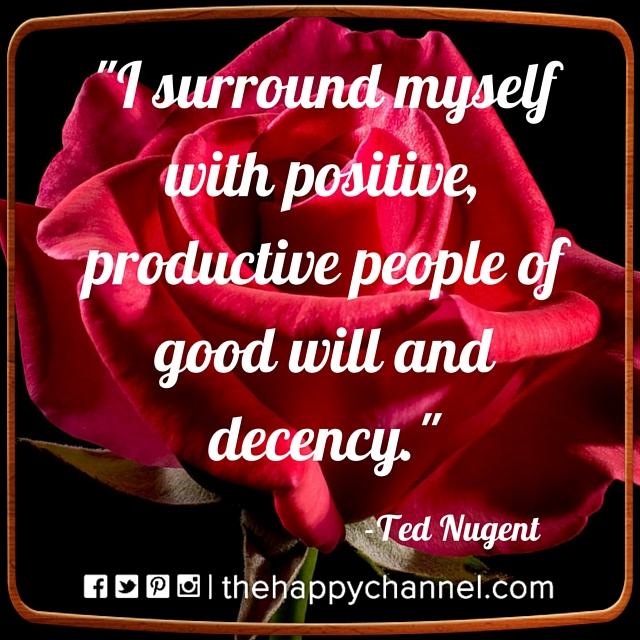 I Surround Myself…