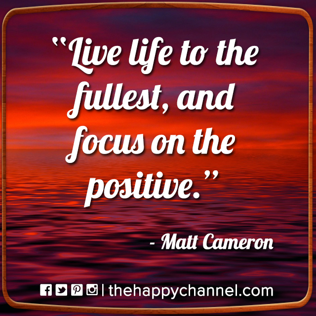 Live Life to the Fullest…