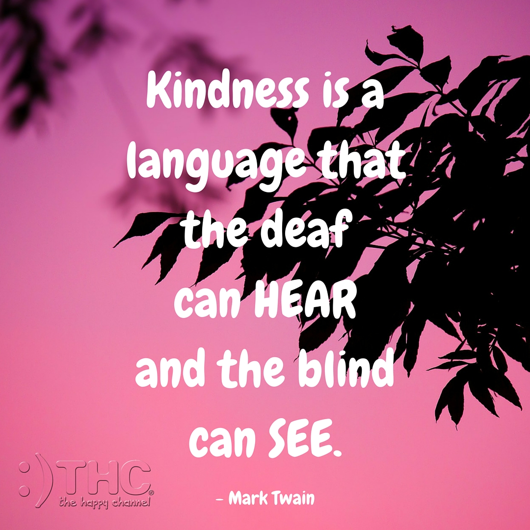 Kindness is a Language…