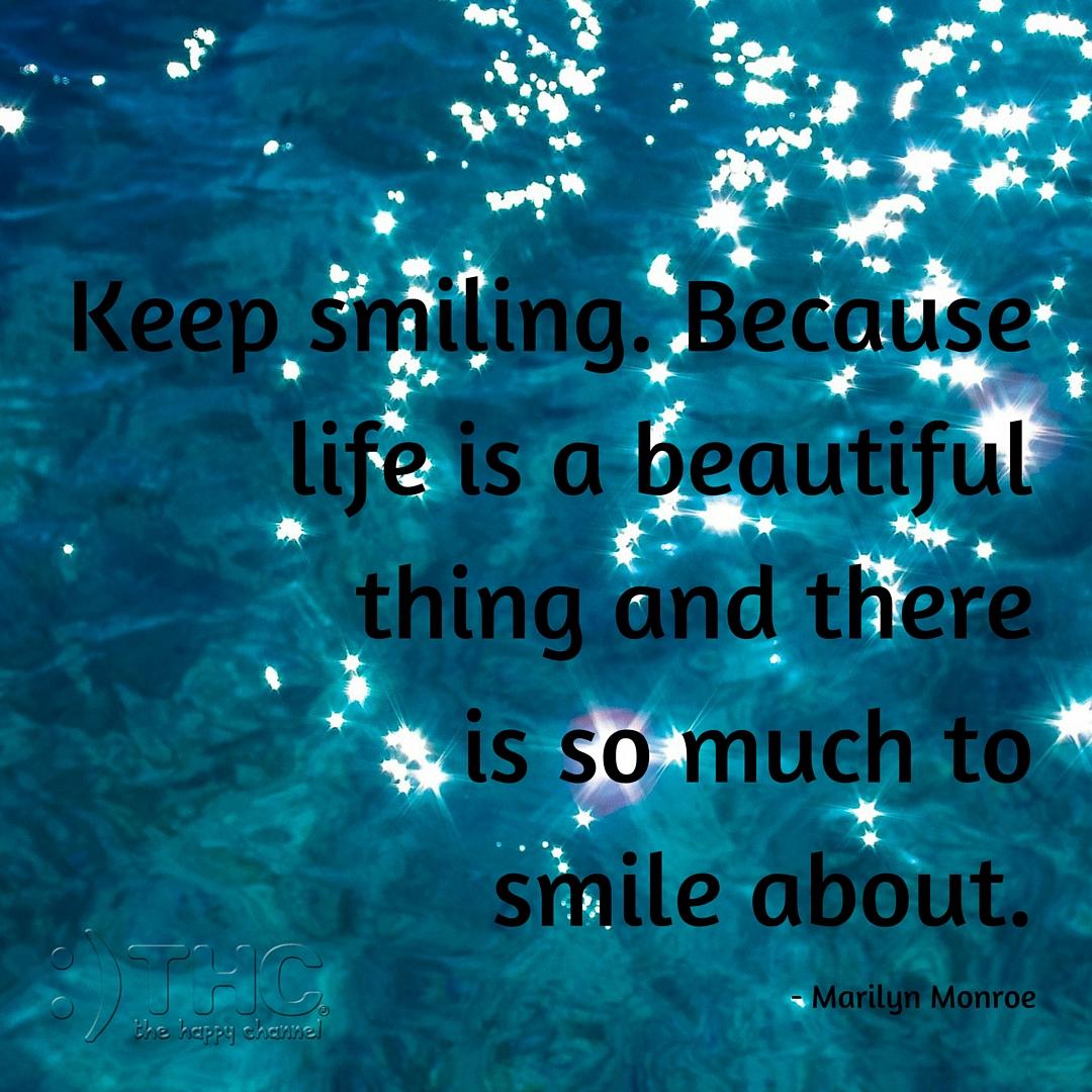 Keep Smiling…