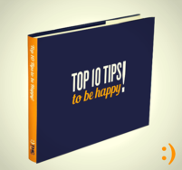 The Happy Channel Top Ten Tips for Happiness